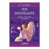 Isis Dezvaluita Partea II: Teologia vol.4 - H.P. Blavatsky, editura Ganesha