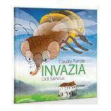 Invazia - Claudia Partole, Lica Sainciuc, editura Doxologia