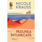Padurea intunecata - Nicole Krauss, editura Humanitas