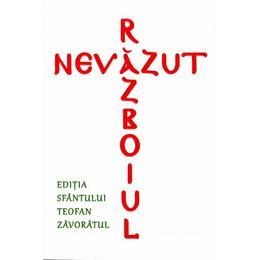 Razboiul nevazut. Editia Sfantului Teofan Zavoratul, editura Supergraph