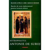Rugaciunea Care Aduce Roade - Antonie De Suroj, editura Doxologia
