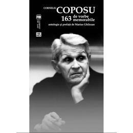 163 de vorbe memorabile - Corneliu Coposu, editura Vremea