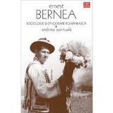 Sociologie si etnografie romaneasca - Ernest Bernea, editura Vremea