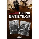 Copiii nazistilor - Tania Crasnianski, editura Meteor Press