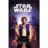 Star Wars - Volumul III - Zorii Rebeliunii - A. C. Crispin, editura Amaltea