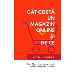 Cat costa un magazin online si de ce - Adrian Zamfira, editura Techno Media
