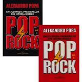 Enciclopedia premierelor din istoria muzicii pop rock Vol.1+2 - Alexandru Popa, editura Eurostampa