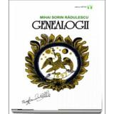 Genealogii - Mihai Sorin Radulescu, editura Vremea