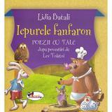 Iepurele fanfaron - Lidia Batali, editura Aramis