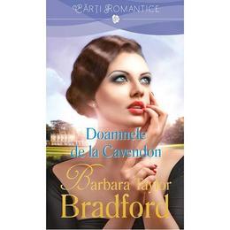 Doamnele De La Cavendon - Barbara Taylor Bradford