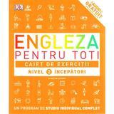 Engleza Pentru Toti. Caiet De Exercitii. Nivel 2 Incepatori