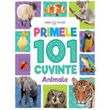 Primele 101 cuvinte: Animale (Bebe invata), editura Litera