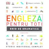 Engleza pentru toti. Ghid de gramatica, editura Litera