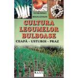 Cultura legumelor bulboase - Victor Popescu, Roxana Zavoianu, editura Mast