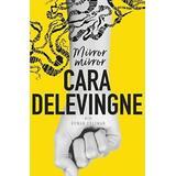 Mirror Mirror - Cara Delevingne