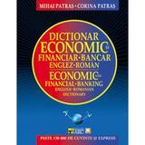 Dictionar economic si financiar-bancar englez-roman. Editia a II-a revazuta si adaugita editura Gunivas