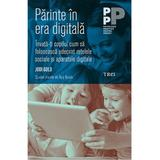 Parinte in era digitala - Jodi Gold, editura Trei