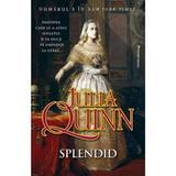 Splendid - Julia Quinn, editura Miron