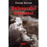 Bulevardul francezilor - Ferran Torrent, editura Meteor Press