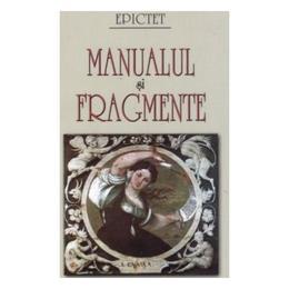Manualul si fragmente - Epictet, editura Saeculum Vizual