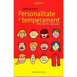 Personalitate si temperament - Patricia Hedges, editura Humanitas