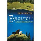 Exploratorii Vol.2: Lacul Marelui Urs - Erin Hunter, editura All