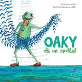 Oaky da un recital - Martin Zick, Georgiana Chitac, editura All