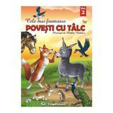 Cele Mai Frumoase Povesti Cu Talc Vol.2 - Catalin Nedelcu, editura Teopiticot
