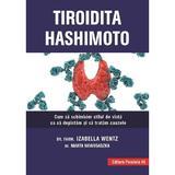 Tiroidita Hashimoto - Izabella Wentz, Marta Nowosadzka, editura Paralela 45