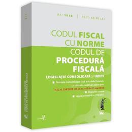 Codul fiscal cu Norme. Codul de procedura fiscala Mai 2018, editura Universul Juridic