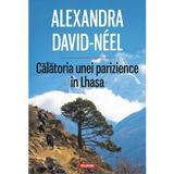 Calatoria unei parizience in Lhasa - Alexandra David-Neel, editura Polirom