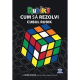 Cum sa rezolvi cubul Rubik, editura Didactica Publishing House