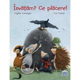 Invatam? Ce placere! - Brigitte Weninger, Eve Tharlet, editura Didactica Publishing House