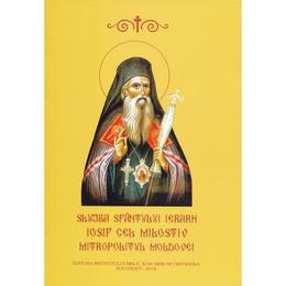 Slujba Sfantului Ierarh Iosif cel Milostiv, Mitropolitul Moldovei, editura Institutul Biblic