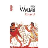 Etruscul - Mika Waltari, editura Polirom