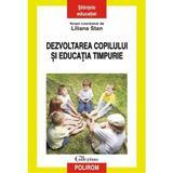 Dezvoltarea copilului si educatia timpurie - Liliana Stan, editura Polirom