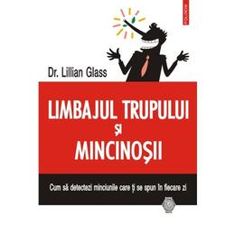 Limbajul trupului si mincinosii - Lillian Glass, editura Polirom
