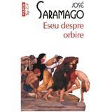 Eseu despre orbire - Jose Saramago, editura Polirom