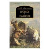 Legende si pasteluri - Vasile Alecsandri, editura Corint