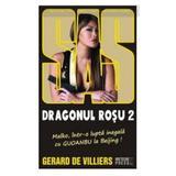 Dragonul rosu 2 - Gerard De Villiers, editura Meteor Press