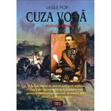 Cuza Voda - Vasile Pop, editura Antet