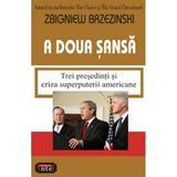 A doua sansa - Zbigniew Brezinski, editura Antet