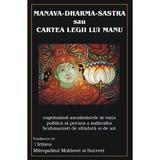 Manava-dharma-sastra sau cartea legii lui Manu, editura Antet Revolution