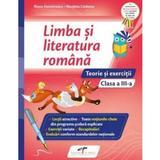 Limba si literatura romana - Clasa 3 - Teorie si exercitii - Iliana Dumitrescu, Nicoleta Ciobanu, editura Cd Press