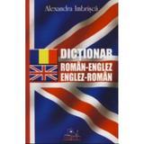Dictionar roman-englez, englez-roman - Alexandra Imbrisca, editura Nicol