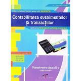 Contabilitatea evenimentelor si tranzactiilor cls 11 - Ana Alexandrina Matei, editura Cd Press
