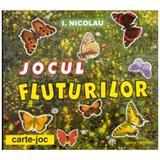 Jocul fluturilor - I. Nicolau, editura Carminis