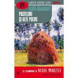 Pasteluri si alte poeme - Vasile Alecsandri, editura Cartea Romaneasca