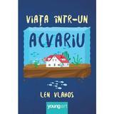Viata IntR-Un Acvariu - Len Vlahos