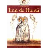 Imn de Nunta - Vasile Gavrila, editura Fundatia Traditia Romaneasca